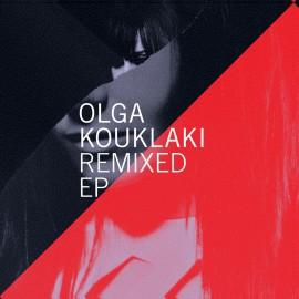 OLGA KOUKLAKI : LP Remixed EP
