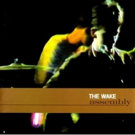 WAKE (the) : Assembly