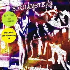 """BOXHAMSTERS : 7""""EP+Flexi Die Kinder Sind In Ordnung III"""