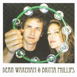 DEAN WAREHAM & BRITTA PHILLIPS : Love / Fallin' In Love