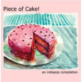 VARIOUS : PIECE OF CAKE ! An Indiepop Compilation