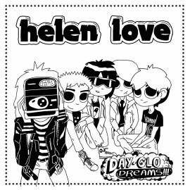HELEN LOVE : LP Day-Glo Dreams