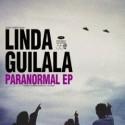 LINDA GUILALA : Paranormal EP