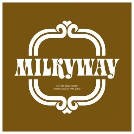 MILKYWAY : CD Up, Up And Away (Home Demos 1993-2002)