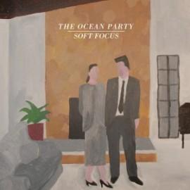 OCEAN PARTY (the) : LP Soft Focus