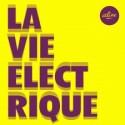 ALINE : La Vie Electrique