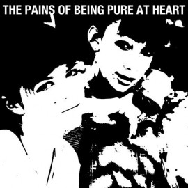 PAINS OF BEING PURE AT HEART (the) : CD The Pains Of Being Pure At Heart