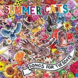 SUMMER CATS : Songs For Tuesdays