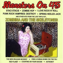 ZOMBINA AND THE SKELETONES : Monsters On 45