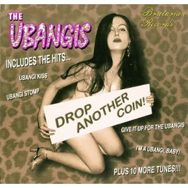 UBANGIS (the) : CD Drop Another Coin