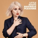 LITTLE BOOTS : Business Pleasure