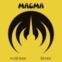MAGMA : Floh Essi