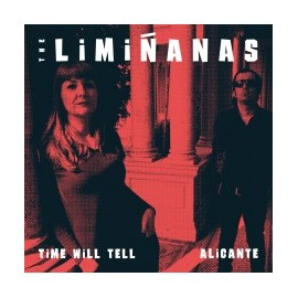 LIMIÑANAS (the) : Time Will Tell