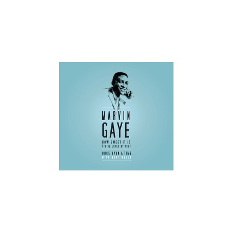 MARVIN GAYE : How Sweet It Is To Be Loved By You