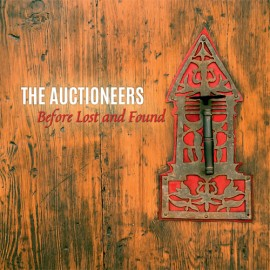 AUCTIONEERS (the) : CD Before Lost and Found