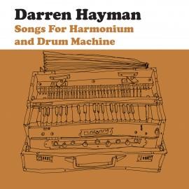 DARREN HAYMAN : Songs For Harmonium
