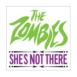 ZOMBIES (the) : She's Not There