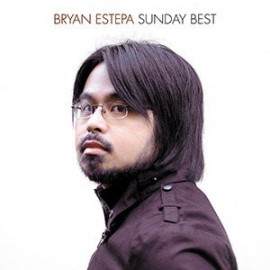 BRYAN ESTEPA : Sunday Best