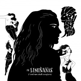 "LIMINANAS (the) : LP 7"" And Rare Stuff 2009/2014"