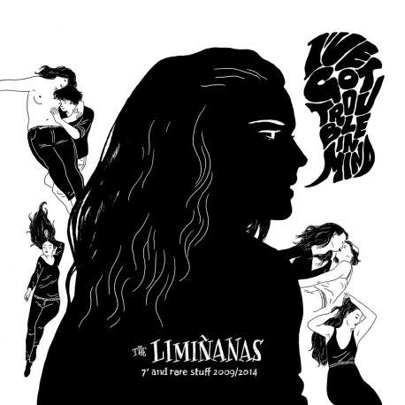 "LIMINANAS (the) : LP 7"" And Rare Stuff 2009/2014"