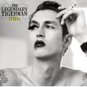 LEGENDARY TIGERMAN (the) : LPx2 Femina