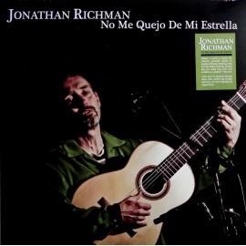 JONATHAN RICHMAN : LP No Me Quejo De Mi Estrella