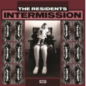 """RESIDENTS (the) : 12""""EP Intermission"""
