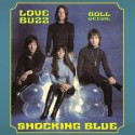 SHOCKING BLUE : Love Buzz