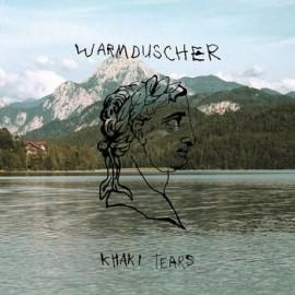 WARMDUSCHER : LP+CD Khaki Tears