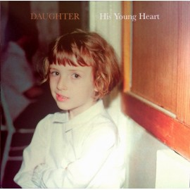 "DAUGHTER : 10""EP His Young Heart"