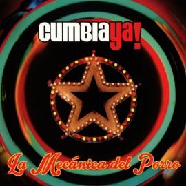 CUMBIA YA! : CD La Mecanica Del Porro