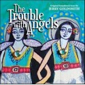 GOLDSMITH Jerry : CD The Trouble With Angels