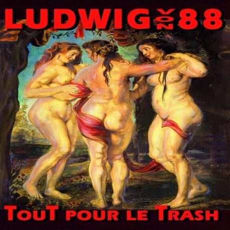 LUDWIG VON 88 : LPx2 Tout Pour Le Trash
