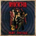 RIKKHA : LP Nuit Fatale