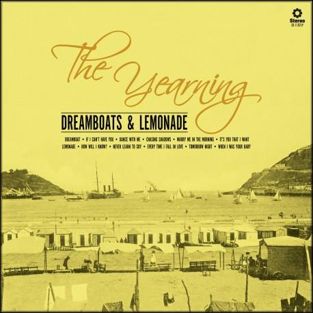 YEARNING (the) : CD Dreamboats & Lemonade