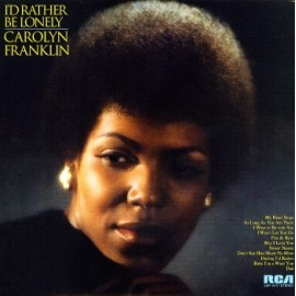 FRANKLIN Carolyn : LP I'd Rather Be Lonely