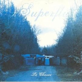 SUPERFLU : CD  La Chance