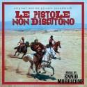 MORRICONE Ennio : LP Le Pistole Non Discutono