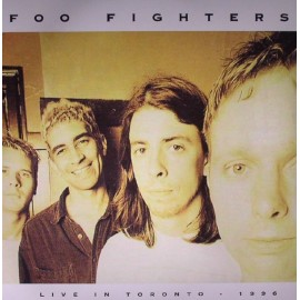 FOO FIGHTERS : LP Live In Toronto - 1996