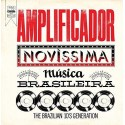 VARIOUS : LP Amplificador : Novissima Musica Brasileira The Brazilian 10's Generation