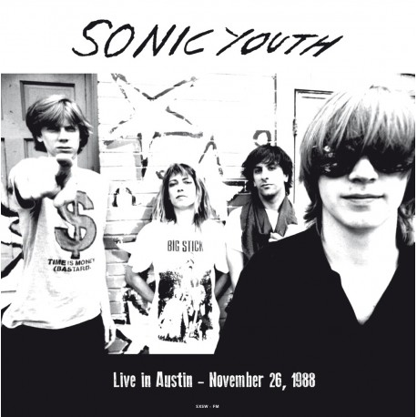SONIC YOUTH : LP Live In Austin, November 26, 1988