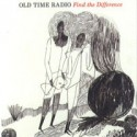 OLD TIME RADIO : Find The Difference