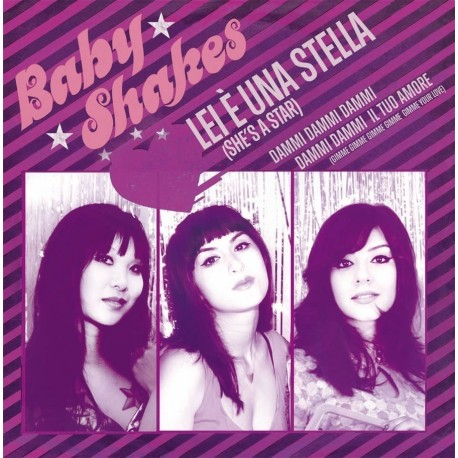 BABY SHAKES : She's A Star