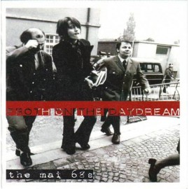 MAI 68'S (the) : Froth On The Daydream