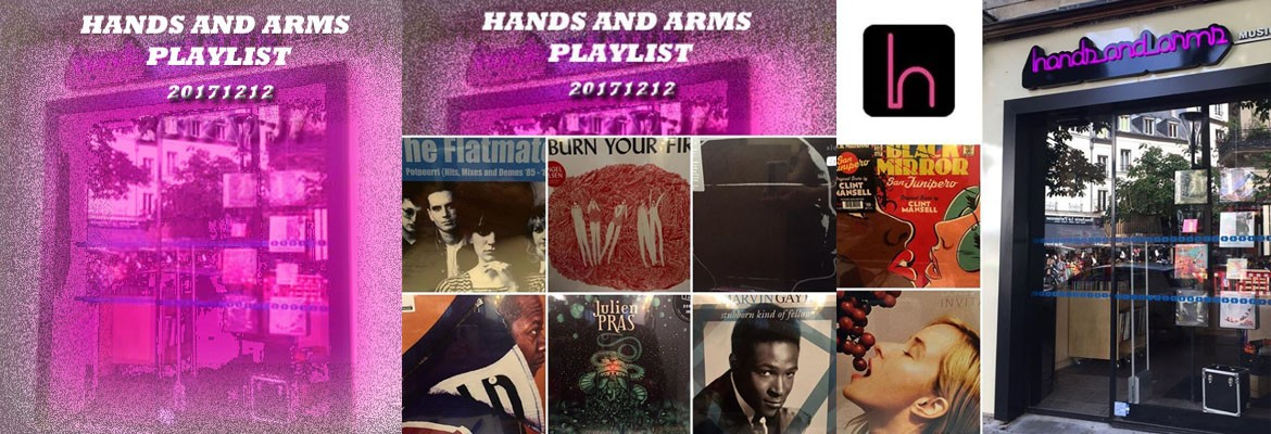 HANDS AND ARMS PLAYLIST 20171212