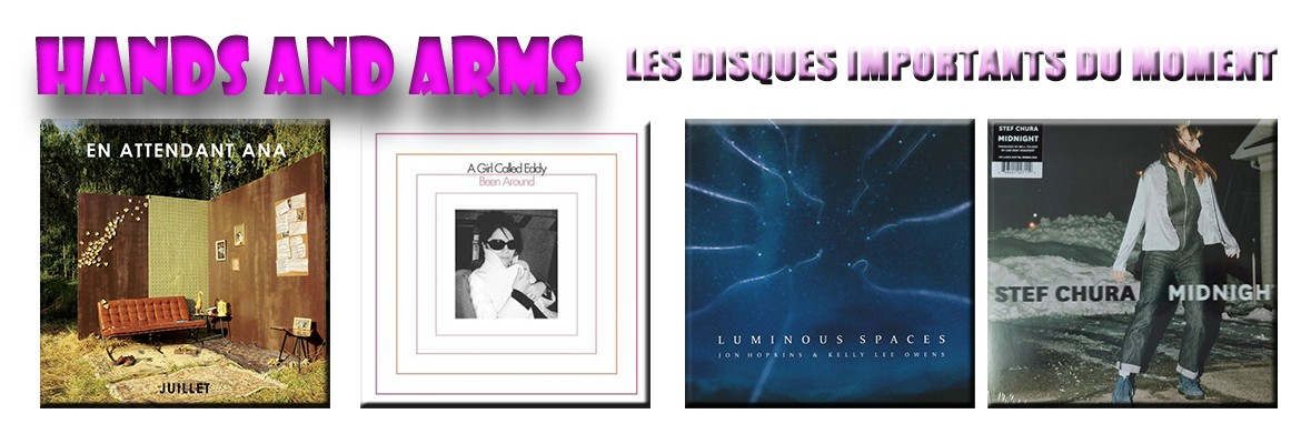 HANDS AND ARMS - Les Disques Importants Du Moment