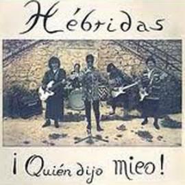HEBRIDAS : CD ¡Quién Dijo Mieo!