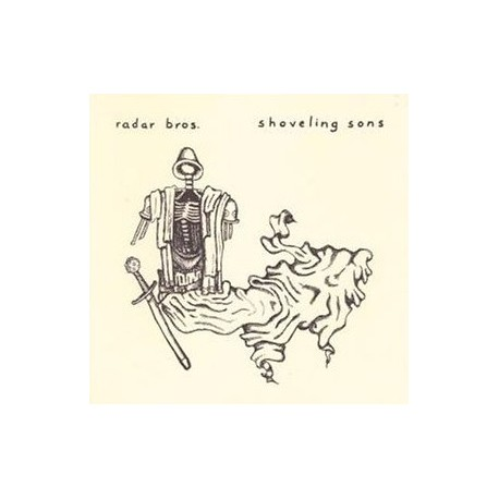 RADAR BROS : Shoveling Sons