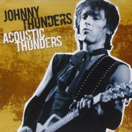 JOHNNY THUNDERS : CD Acoustic Thunders