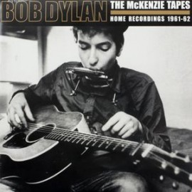 BOB DYLAN : LPx2 The McKenzie Tapes : Home Recordings 1961-62